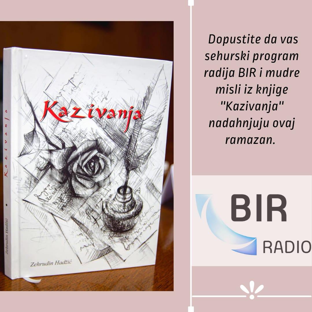 Poruke knjige 'Kazivanja' Zehrudina Hadžića na BIR radiju